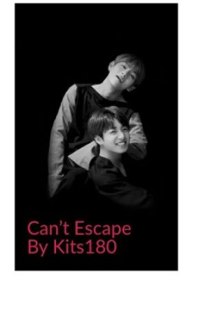 Can't escape by kits180