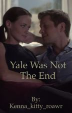 Yale Was Not The End (Hiatus) by Kenna_kitty_roawr