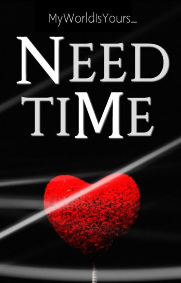 need and time