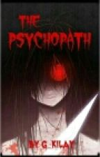 THE PSYCOPATH by g_kilay