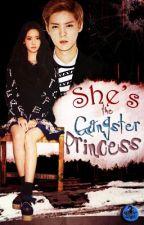 SHE'S THE GANGSTER PRINCESS by rhezeannehersey