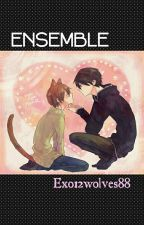 ---Ensemble--- by Exo12wolves88