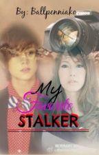 My Favorite Stalker [One Shot] by ballpenniako