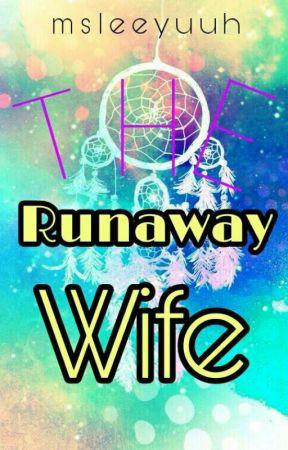 The Runaway Wife by msleeyuuh