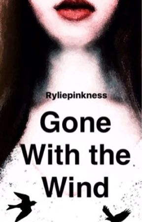 Gone With The Wind by Ryliepinkness