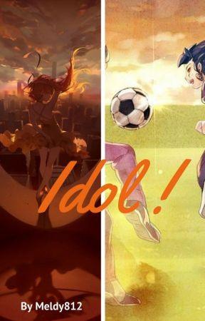 Idol ! by Meldy812