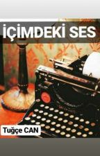 İÇİMDEKİ SES by Tuqcecannn