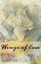 Wings of love [Zawieszone Do Końca Sierpnia]  by michaelaariadne