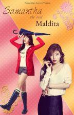 Samantha, The Real Maldita by rheimyhan