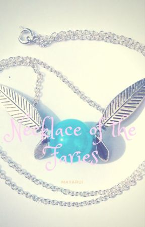 Necklace Of The Fairies (Fairy Tail Vairous X Reader) by Mayla6
