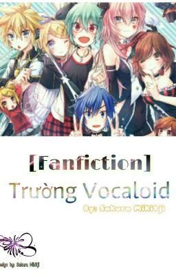 Đọc truyện Trường Vocaloid