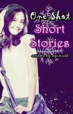 One Shot - Short Stories by ayumii21