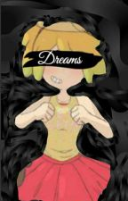 Book 3➡Dreams⬅ #Corrupted  Girls  by _-SmileNightMangle-_