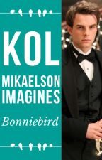 Kol Mikaelson Imagines by bonniebird