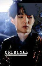 Criminal by MinYoongiIsMoving