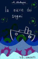 La nave dei sogni by Lice_and_catz