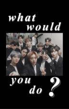 WWYD | WANNA ONE by hhyunjjn