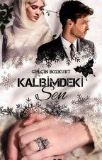 KALBİMDEKİ SEN (DÜZENLENİYOR!!!) by Woodleyyy