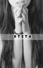 OTETA by dark_girl14