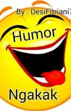 Humor Ngakak by DesiFitriani705