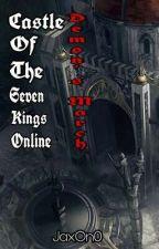 Castle of The Seven Kings Online: Demon's March by JaxOn0