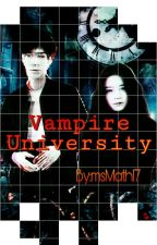 Vampire University (COMPLETED) by msMath17
