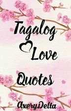 Tagalog Love Quotes by chinitangluffy