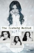 The Iceberg Method ¦¦ Camren (tłumaczenie) by chuuuku