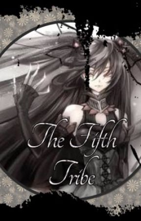 The Fifth Tribe  by 20_JellyBean_04