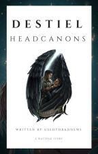 » Destiel Headcanons « by Armaos