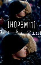 [HopeMin] Sét Ái Tình by ___LUS___