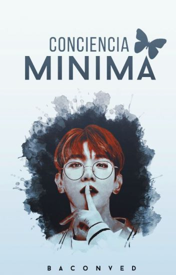 「conciencia mínima • chanbaek//exo.」