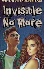 Invisible No More by LelouchAlleah