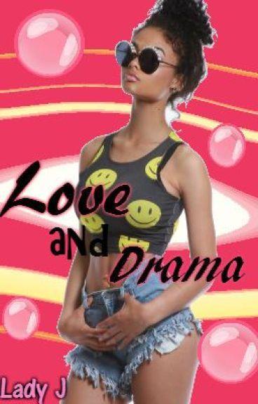 Love and Drama