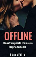OFFLINE. by StarsFille