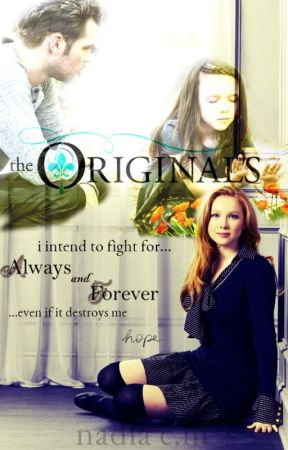The Originals : Always and Forever {Season 5} - Prologue - Wattpad