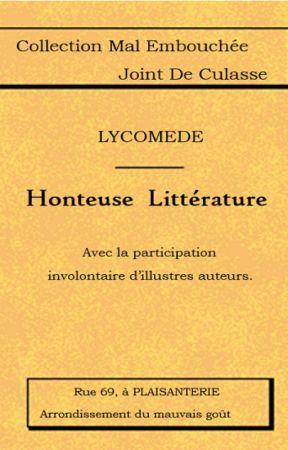 Honteuse Littérature by Lycomede