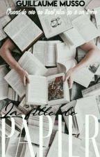 La Fille De Papier (Jortini) {TERMINÉ} by tinistssiempre