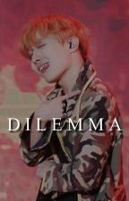D i l e m m a • JiHope by bbyoungforever