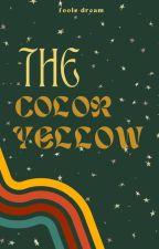 the color yellow // l.s. by demisbum