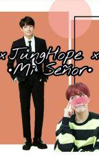 Mi Señor +18?  -JungHope  by HOSEOKKIBOttOM