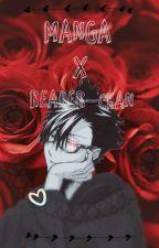 manga X reader-chan  by hxpsli