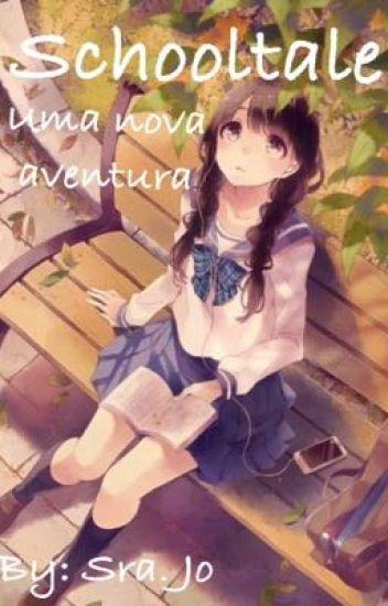 Schooltale: Uma nova aventura!