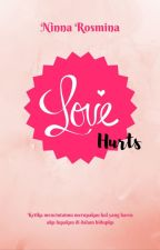 Love Hurts by Ninnanichi