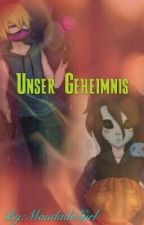 Unser Geheimnis by LogischePaedagogin