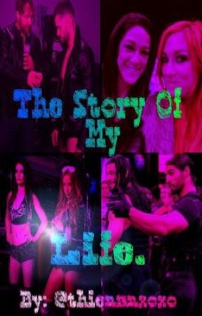 The Story Of My Life (WWE series) by thienanxoxo