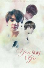 You Stay I Go by Riyoungiee