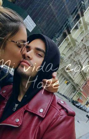 Mi Vida con Hope by EmRojasU