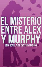 El misterio entre Alex y Murphy. #RoyalesA2017 by xDestinyBrooksx