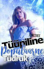 Tüüpiline Populaarne Tüdruk by jenzziiee